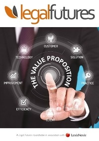 Legal Futures Roundtable Report, in association with LexisNexis: The Value Proposition - frontpage